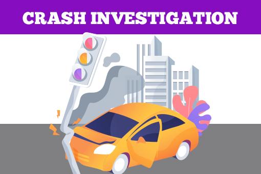 CRASH INVESTIGATION